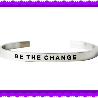 Win a BE THE CHANGE Bracelet!